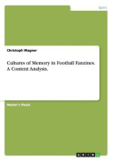 Cultures of Memory in Football Fanzines. a Content Analysis.