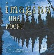 Imagina Una Noche/ Imagine a Night