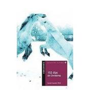 153 dias en invierno/ 153 Days in Winter (Translation)