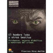 El hombre lobo y otras bestias / The Werewolf and other Beasts
