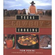 Texas Cowboy Cooking (Revised)