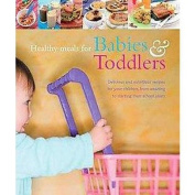 Healthy Meals for Babies & Toddlers