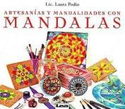 Artesanias y manualidades con Mandalas / Arts and crafts with Mandalas