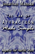 The Law of Attraction Made Simple