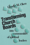 Transforming Church Boards into Communities of Spiritual Leaders