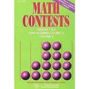 Math Contests - Grades 7 and 8 (And Algebra Course 1) (4)