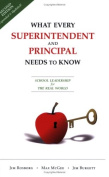 What Every Superintendent and Principal Needs to Know (Updated / Revised)