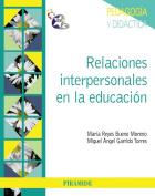 Relaciones interpersonales en la educacion / Interpersonal relationships in education