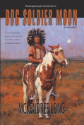 Dog Soldier Moon (Paperback)