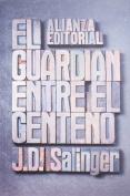 El Guardian Entre El Centeno/ The Catcher in the Rye (Translation)