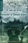 valle del terror y Recuerdos de Sherlock Holmes / The Valley of Fear and His Last Bow
