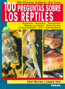 El gran libro de las 100 preguntas sobre los reptiles/ The Great Book of 100 Questions about Reptiles