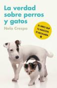 La verdad sobre perros y gatos / The Truth About Cats and Dogs