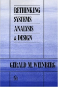 Rethinking Systems Analysis and Design (Reprint)
