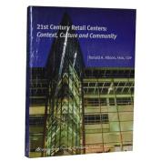 21st Century Retail Centers