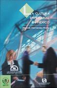 La Cultura empresarial en Mexico/ Business Culture in Mexico