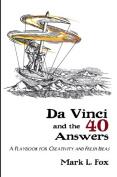 Da Vinci and the 40 Answers