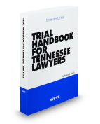 Trial Handbook for Tennessee Lawyers 2011