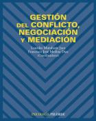 Gestion del conflicto, negociacion y mediacion / Management of Conflict, Negotiation and Mediation