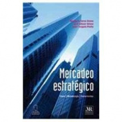 Mercadeo estrategico/ Strategic Marketing