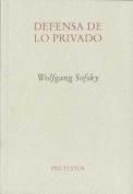 Defensa de lo privado / Privacy (Translation)