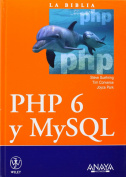 La biblia de PHP 6 y MySQL / PHP 6 and MySQL 6 Bible (Translation)