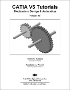 Catia Tutorials Mechanism Design & Animation (Volume 5)