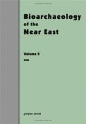 Bioarchaeology of the Near East