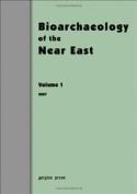 Bioarchaeology of the Near East 2007