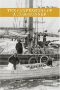 Confessions of a Rum Runner (Reprint)