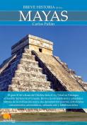 Breve historia de los mayas / A Brief History of the Mayans