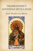 Tradiciones y leyendas sevillanas / Traditions and Sevillian Legends