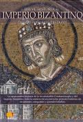 Breve Historia del Imperio Bizantino/ A Brief History of the Byzantine Empire