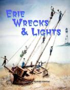 Erie Wrecks & Lights
