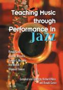 Teaching Music Through Performance in Jazz