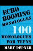 Echo Booming Monologues