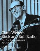 Clark Weber's Rock and Roll Radio