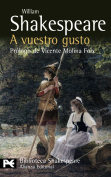 A vuestro gusto / As You Like It (Translation)