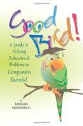 Good Bird! (Paperback)