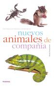 Nuevos Animales De Compania/ New Companion Animals (Translation)