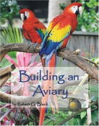 Building an Aviary (Paperback)