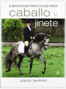 Ejercicios prcticos para caballo y jinete / Exercises school for horse and rider (Translation,