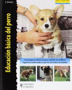 Educacion basica del perro/ House-Training Your Dog (Translation)