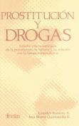 Prostitucion Y Drogas / Prostitution and Drugs