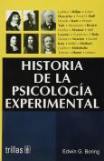 Historia de la psicologia experimental/ History of Experimental Psychology