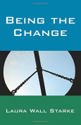 Being the Change (Paperback)