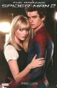 The Amazing Spider-man 2 Prelude