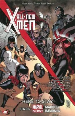 All-New X-Men: Volume 2: Here to Stay (Marvel Now)