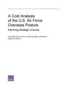 A Cost Analysis of the U.S. Air Force Overseas Posture