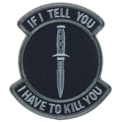 Mil-Spec Monkey Patch - If I Tell You SWAT